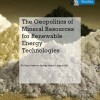 The Geopolitics of Mineral Resources for Renewable Energy Technologies